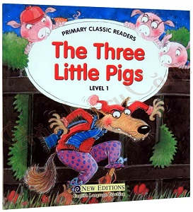 Primary Classic Readers The Three Little Pigs